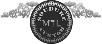 Soudure MTL Custom